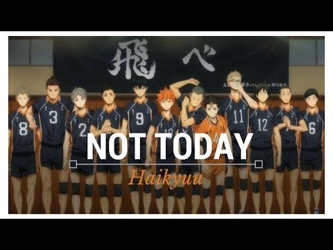 Haikyuu   Not Today - BTS (AMV)