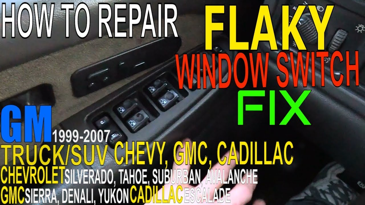 Chevy Silverado Window Switch Flaky How To Fix Power Windows Switch Panel Troubleshooting Gmc Sierra Youtube