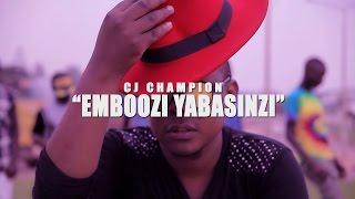 EMBOOZI YABASINZI HD  CJ CHAMPION Video