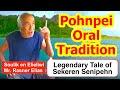 Legendary Tale of Sekeren Senipehn, Pohnpei