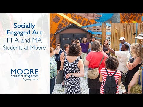 Socially Engaged Art MFA and MA Students at Moore