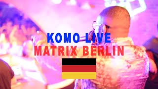 Komo Performs 'Vibe N Ting' | Matrix Berlin