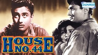 House No. 44 - Dev Anand - Kalpana Kartik - Hindi Full movie