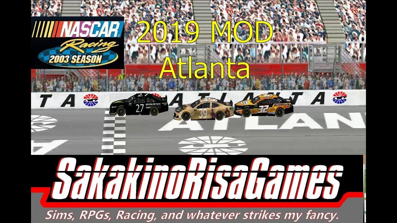 NASCAR Racing 2003 Season: MENCS 2019 Mod - Atlanta - (Season Championship  Race 2)