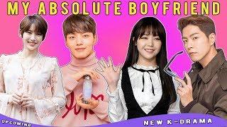 My Absolute Boyfriend New Korean Drama Upcoming Romantic Comedy!!