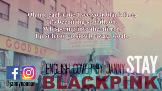 [Acoustic English Cover] BLACKPINK - STAY by JANNY