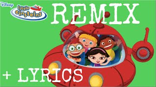Little Einsteins Theme Song (Vine Remix) HD + LYRICS