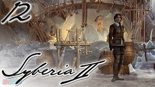 YOUKOL VILLAGE - Syberia 2 Part 12 | PC Game Walkthrough/Let