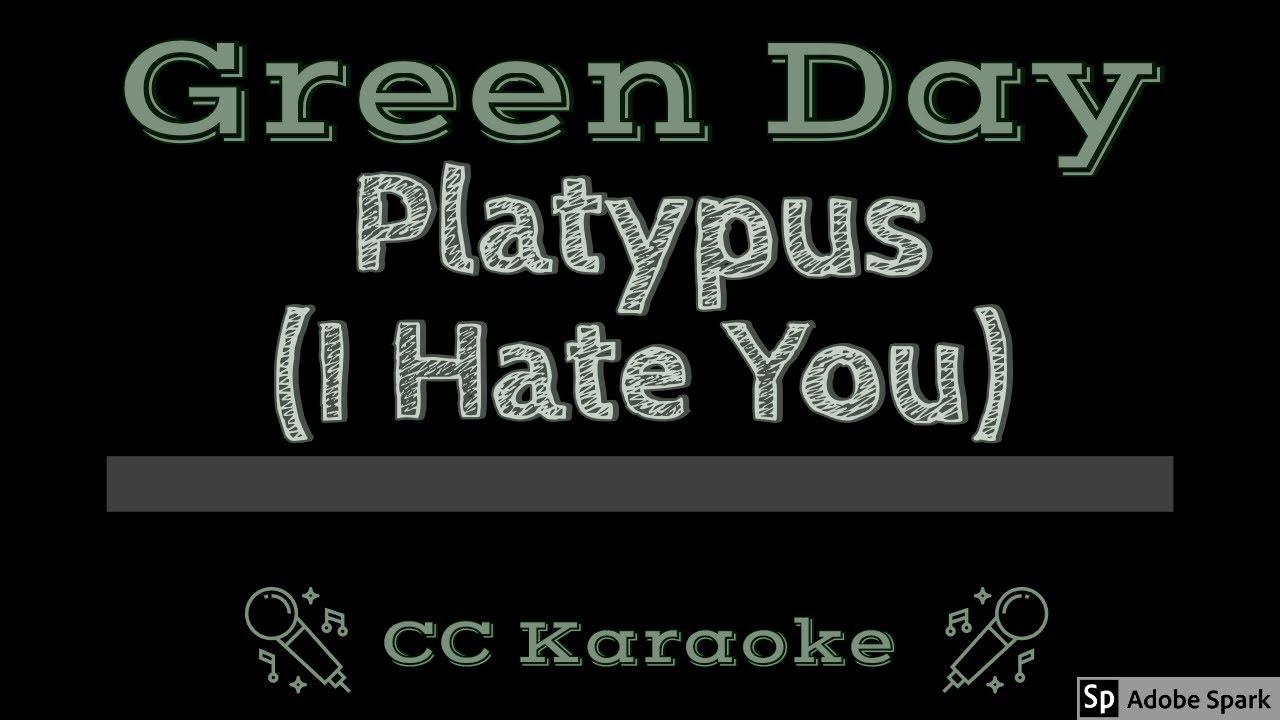 Green Day • Platypus I Hate You (CC) [Karaoke Instrumental ...