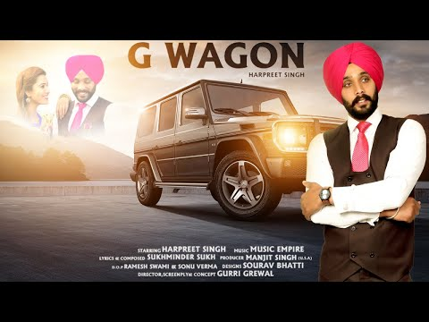 G Wagon  | (Full HD) | Harpreet Singh |  New Punjabi Songs 2018 | Latest Punjabi Songs 2018