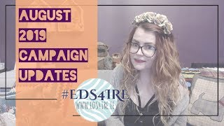 #EDS4IRE CAMPAIGN UPDATES | August 2019