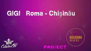 Gigi Roma - Chisinau (Video Official 2017 )