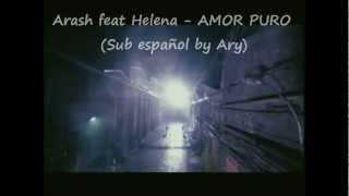 """Arash ft Helena """"Pure Love"""" Subtitulado español CORREGIDO"""