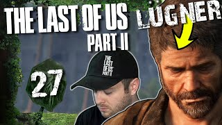 ER fliegt auf! 🧟 THE LAST OF US PART II #27