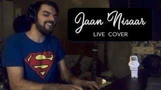 Jaan Nisar (Kedarnath) - Live Cover | Avish Sharma