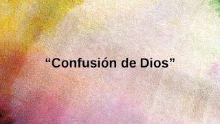 Confusion de Dios 9 de 9