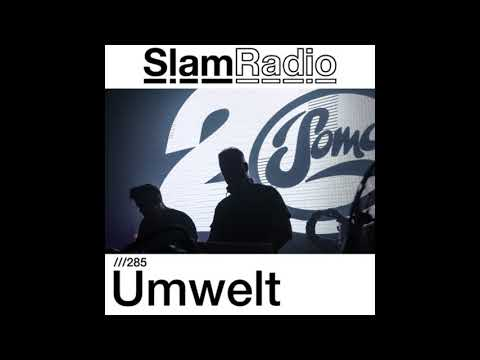Umwelt - Slam Radio 285 (15th March 2018)