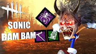 SONIC BAM BAM! | Dead By Daylight THE ONI PERK BUILDS