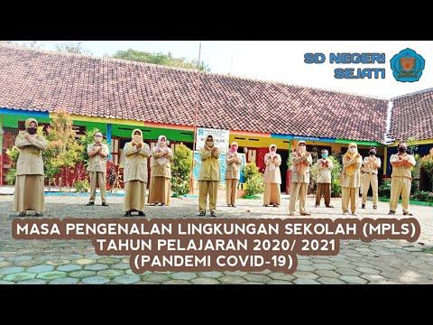 Masa Pengenalan Lingkungan Sekolah SD Negeri Sejati Tahun Pelajaran 2020/ 2021