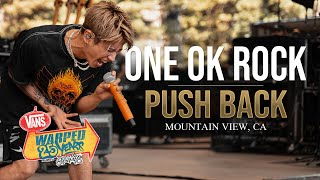 "ONE OK ROCK - ""Push Back"" LIVE! Vans Warped Tour 25th Anniversary 2019"