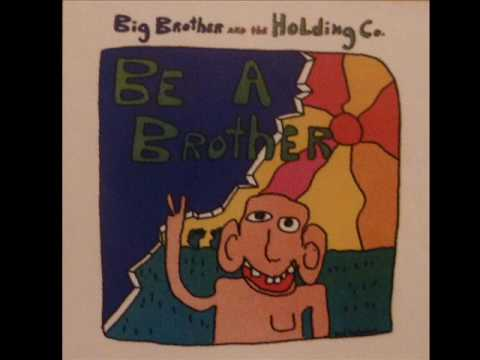 Big Brother And The Holding Company - Heartache People