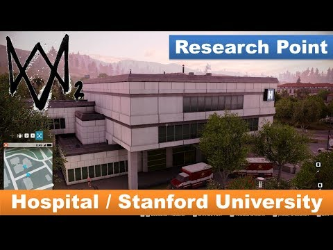 Watch Dogs 2 - Reseacrh Point / Hospital in Stanford University