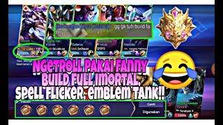 NGAKAK! Pakai Build Full Imortal, Spell Flicker , Emblem Tank! EXPERIMENT#8
