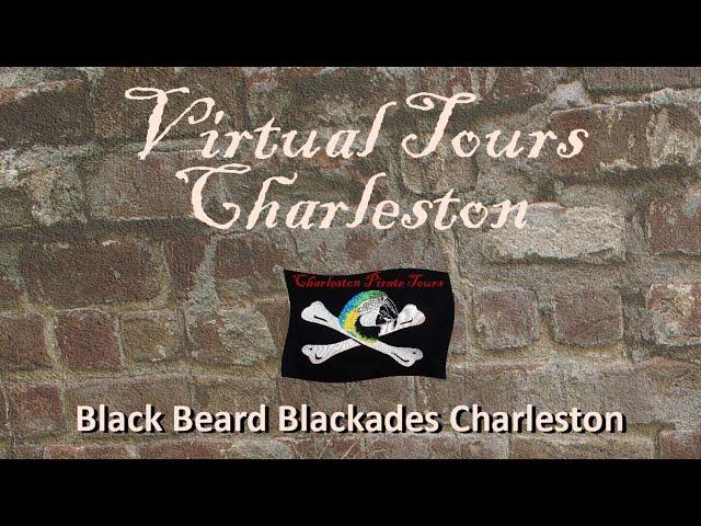Black Beard Blockades Charleston