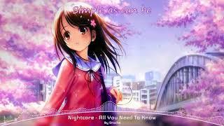 Nightcore - All You Need To Know (Gryffin &amp Slander ft. Calle Lehmann) - Lyrics