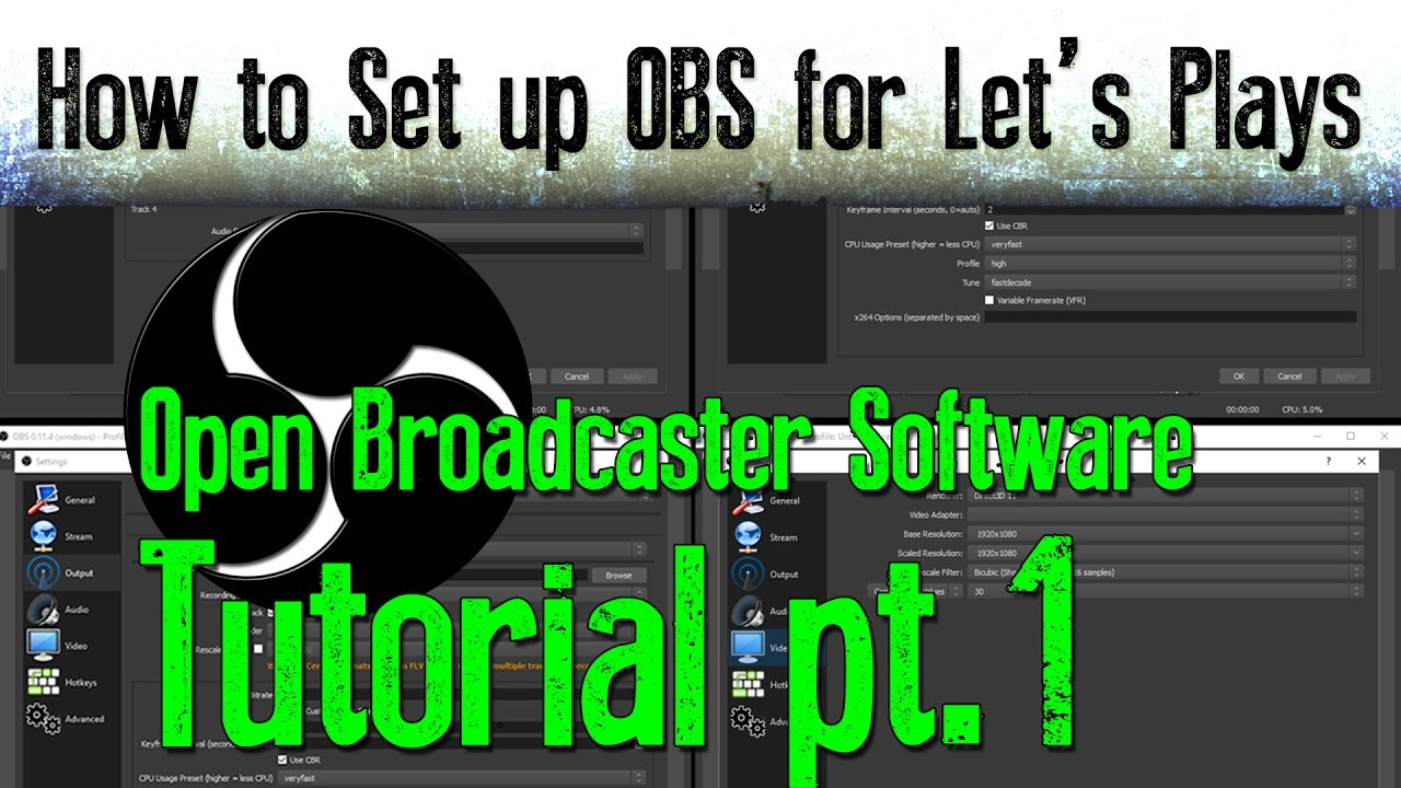OBS Tutorial Part 1: How to Set up OBS for Let's Plays