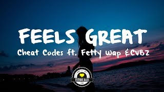 Cheat Codes - Feels Great ft. Fetty Wap & CVBZ (Anki Remix)