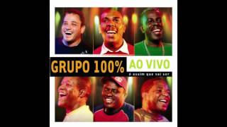Grupo 100% - Lua De Poeta