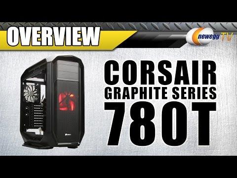 Corsair Graphite Series ATX Full Tower 780T Full Tower Case Overview - Newegg TV