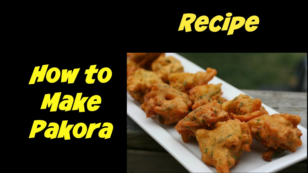 How to make pakora at home indian cooking recipes cook with how to make pakora at home indian cooking recipes cook with anisa youtube sisterspd