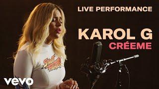 "Karol G - ""Créeme"" Official Live Perfomance | Vevo Video"