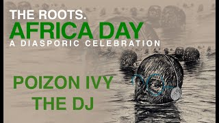 Poizon Ivy DJ  Set | The Roots Africa Day 2020