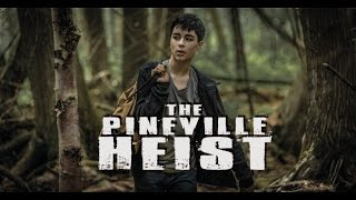 The Pineville Heist - Official Trailer #1 (2016) HD