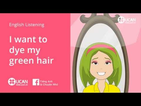 Learn English Listening | Elementary - Lesson 1. I Want to Dye my Hair Green.