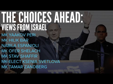 Plenary Session - The Choices Ahead: Views from Israel