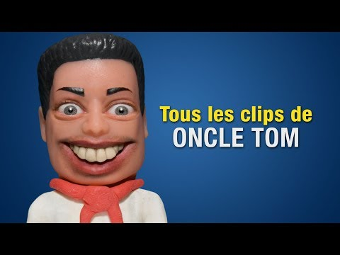 Tous les clips de Oncle Tom