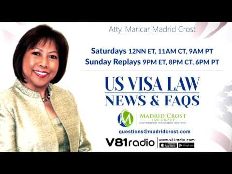 Episode 10 | US Visa Law ( News & FAQS) with Atty.Maricar Madrid Crost