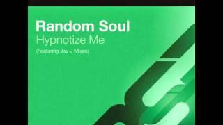 Random Soul - Hypnotize Me (Original)