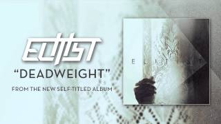 "Elitist ""Deadweight"""