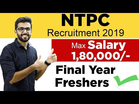 NTPC Recruitment 2019 | SALARY  ₹1,80,000 | Final Year Can Apply | Latest Job Updates