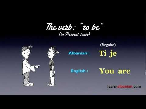 The verb TO BE in Albanian / Learn Albanian Grammar