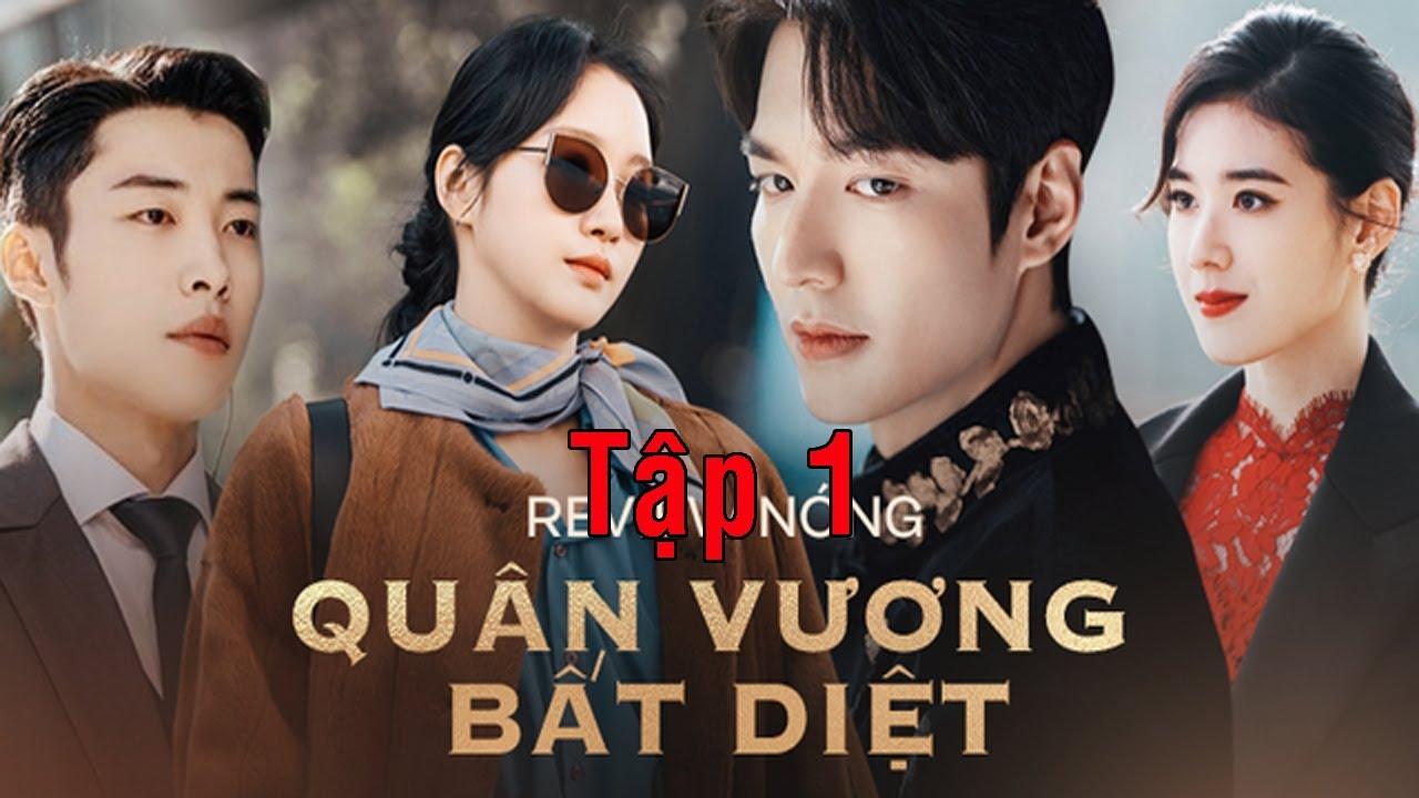 Quân Vương Bất Diệt – tập 1| Lee Min Ho thả thính nữ thủ tướng, thế giới song song| Lee Gon