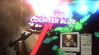 The ROBLOX | Playing CounterBlox! Ft. (FNX)
