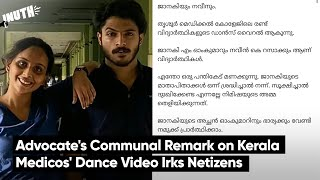 Kerala Man's Communal Remark on Medicos' Dance Video Irks Netizens