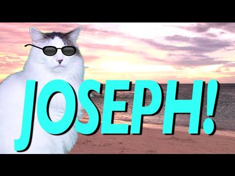 HAPPY BIRTHDAY JOSEPH! - EPIC CAT Happy Birthday Song