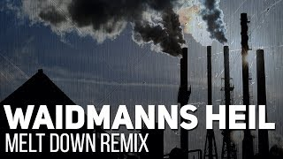 Rammstein - Waidmanns Heil (Meltdown instrumental remix)  [AUDIO ONLY]